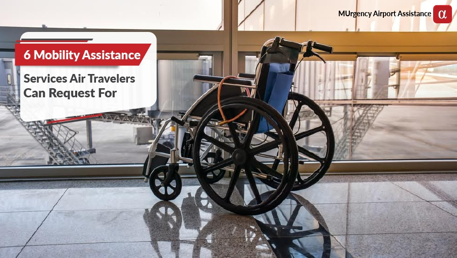 mobility assistance, wheelchair assistance, special wheelchairs, gate assistance, assistance for disabled, handicap assistance, assisted travel for elderly,