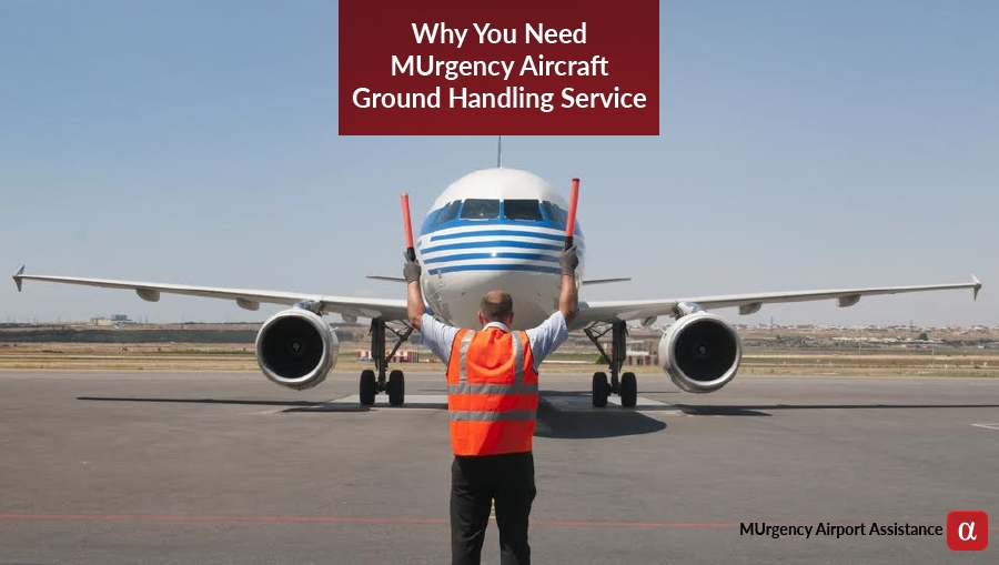 ground handling service, aircraft ground handling, murgency aircraft ground handling, aircraft ground handling services, charter flight ground handling, private aircraft ground handling, ground handling facilities