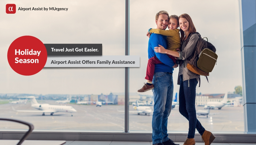airport services, airport assist, airport assistance, family assistance, family assist, holiday season, holidays, christmas, travel, christmas travel, family travel,